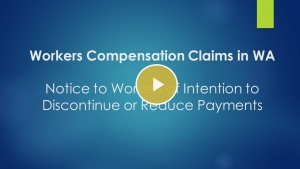Notice to worker of intention to discontinue or reduce payments